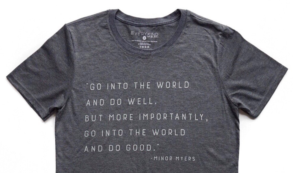 Go Into The World and Do Well Quote Adult T-Shirt - EVERYKIND